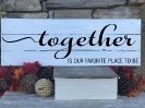 10.5x30-Together-Favorite-Place